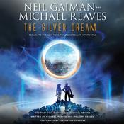 The Silver Dream by  Michael Reaves audiobook