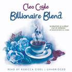 Billionaire Blend by Cleo Coyle