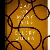 Cat of Many Tails by  Ellery Queen audiobook