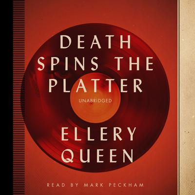 Death Spins the Platter by Ellery Queen audiobook