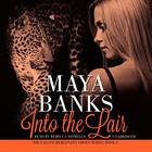 Into the Lair by Maya Banks