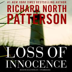 Loss of Innocence by Richard North Patterson audiobook
