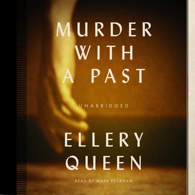 Murder with a Past by Ellery Queen audiobook