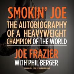 Smokin' Joe by Joe Frazier audiobook