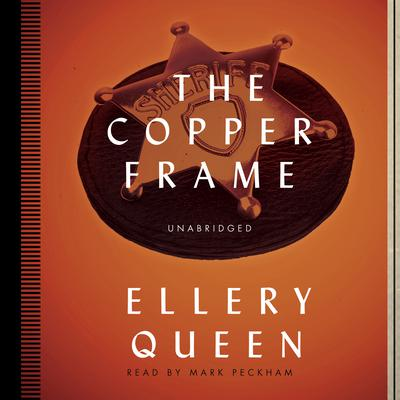 The Copper Frame by Ellery Queen audiobook