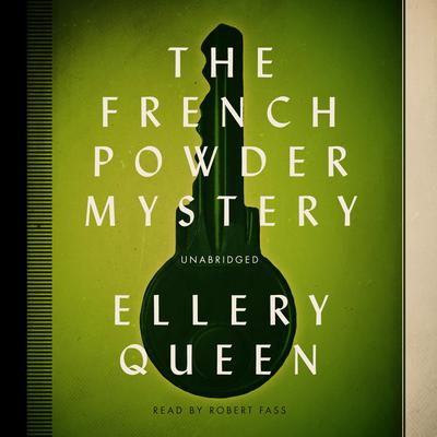 The French Powder Mystery by Ellery Queen audiobook