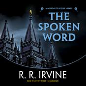 The Spoken Word by  Robert R. Irvine audiobook