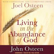 Living in the Abundance of God by  John Osteen audiobook
