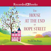 The House at the End of Hope Street by  Menna van Praag audiobook