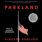 Parkland by  Vincent Bugliosi audiobook
