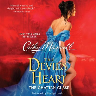 The Devil's Heart: The Chattan Curse by Cathy Maxwell audiobook