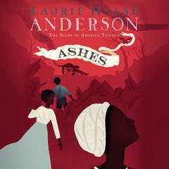 Ashes by Laurie Halse Anderson audiobook