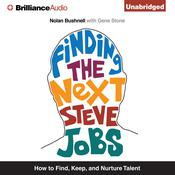 Finding the Next Steve Jobs by  Gene Stone audiobook