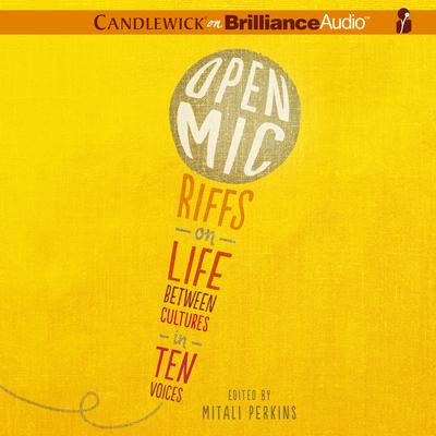 Open Mic by Mitali Perkins audiobook