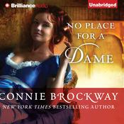 No Place for a Dame by  Connie Brockway audiobook