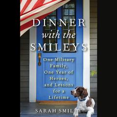 Dinner with the Smileys by Sarah Smiley audiobook
