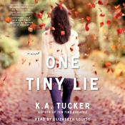 One Tiny Lie by  K. A. Tucker audiobook