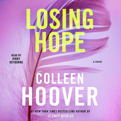 Losing Hope by Colleen Hoover audiobook