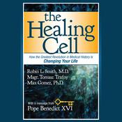 The Healing Cell by  Max Gomez PhD audiobook