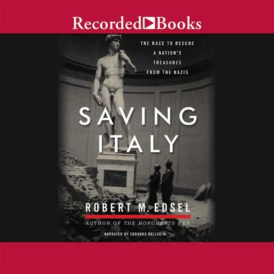 Saving Italy by Robert M. Edsel audiobook