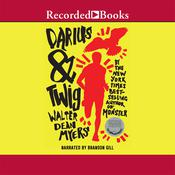 Darius & Twig by  Walter Dean Myers audiobook