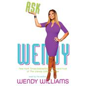 Ask Wendy by  Wendy Williams audiobook