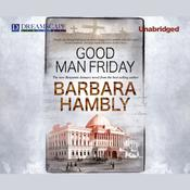 Good Man Friday by  Barbara Hambly audiobook