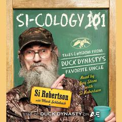 Si-cology 1 by Si Robertson audiobook
