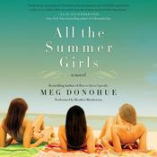 All the Summer Girls by  Meg Donohue audiobook