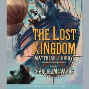 The Lost Kingdom by  Matthew J. Kirby audiobook