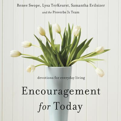 Encouragement for Today by Lysa TerKeurst audiobook