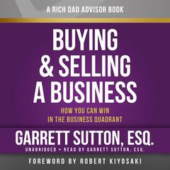 Rich Dad Advisors: Buying and Selling a Business