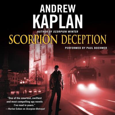 Scorpion Deception by Andrew Kaplan audiobook