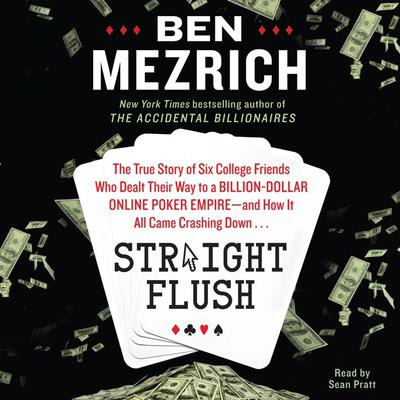 Straight Flush by Ben Mezrich audiobook