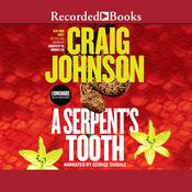 A Serpent's Tooth by  Craig Johnson audiobook