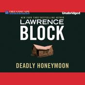 Deadly Honeymoon by  Lawrence Block audiobook