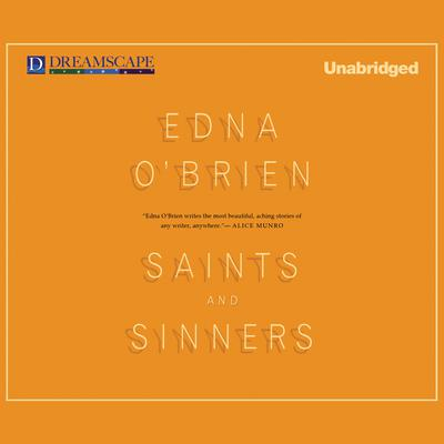 Saints and Sinners by Edna O'Brien audiobook
