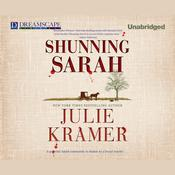 Shunning Sarah by  Julie Kramer audiobook