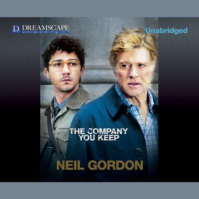 The Company You Keep by Neil Gordon audiobook