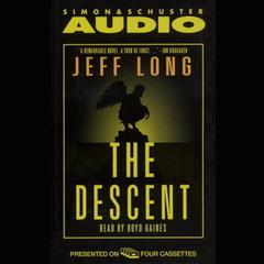 The Descent by Jeff Long audiobook