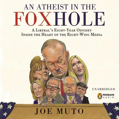 An Atheist in the FOXhole by Joe Muto audiobook