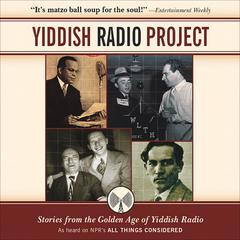 Yiddish Radio Project by Henry Sapoznik audiobook