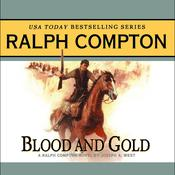 Blood and Gold by  Ralph Compton audiobook