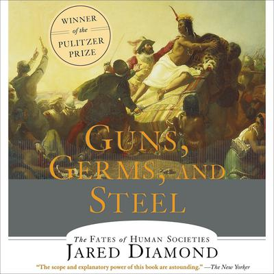 Guns, Germs and Steel by Jared Diamond audiobook