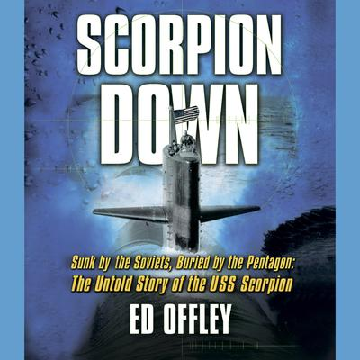 Scorpion Down by Ed Offley audiobook