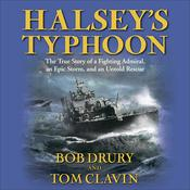 Halsey's Typhoon by  Bob Drury audiobook