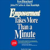 Empowerment Takes More Than a Minute by  Kenneth Blanchard PhD audiobook