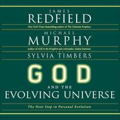 God and the Evolving Universe by  Michael Murphy audiobook