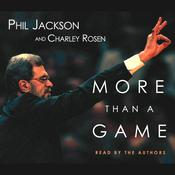More Than a Game by  Phil Jackson audiobook