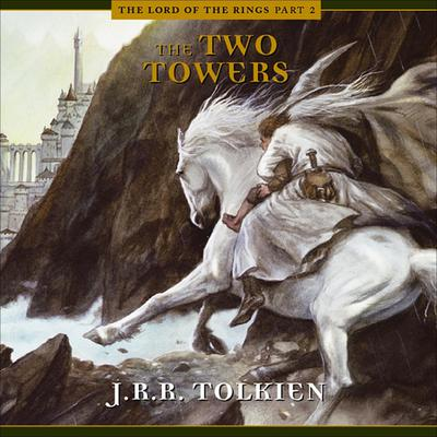 The Two Towers by J. R. R. Tolkien audiobook